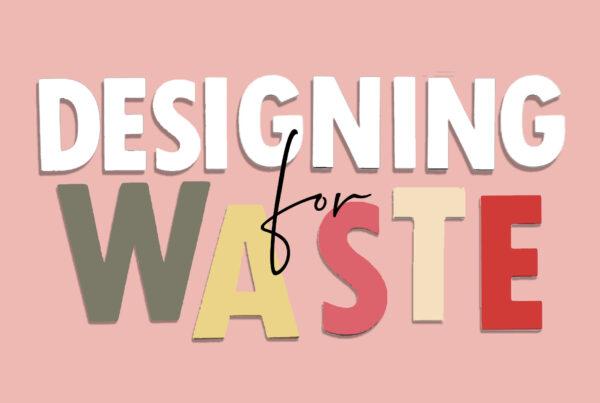 Waste fashion and design